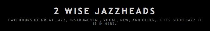 2 wise jazzheads